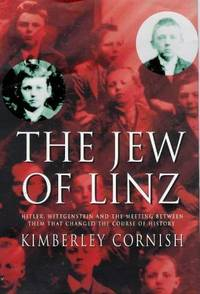 The Jew of Linz. Wittgenstein, Hitler and Their Secret Battle for the Mind
