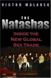 THE NATASHAS Inside the New Global Sex Trade