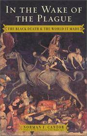 In the Wake of the Plague the Black Death & the World it Made