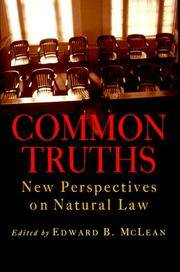 COMMON TRUTHS: NEW PERSPECTIVES ON NATURAL LAW