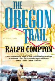 The Oregon Trail (CH) (Charnwood Large Print Library Series) by Compton, Ralph