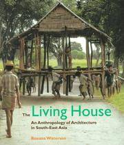 The Living House: an Anthropology of Architecture in