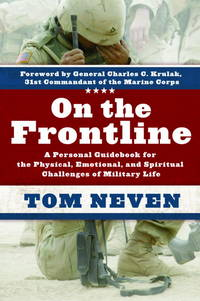 On the Frontline: A Personal Guidebook for the Physical, Emotional, and Spiritual Challenges of...