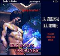 Tyranny's Prisoner by J.A. Wilkins & R.R. Draude (Tyranny Series, Book 2) from Books In Motion.com by J.A. Wilkins, R.R. Draude