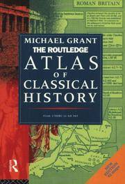 image of The Routledge Atlas of Classical History: From 1700 BC to AD 565 (Routledge Historical Atlases)