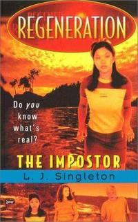 Regeneration:  The Imposter