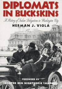 image of Diplomats in Buckskin: A History of Indian Delegations in Washington City