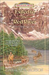 Exiled to the Red River: Chief Spokane Garry (Trailblazer Books #39) [Paperback] Jackson, Dave...