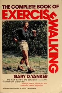 The Complete Book of Exercise Walking