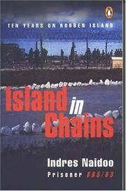 Island in Chains. Ten years on Robben Island