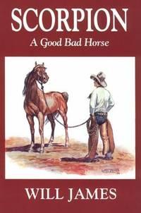 Scorpion a Good Bad Horse