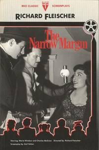 The Narrow Margin (RKO Classic Screenplay Ser.)