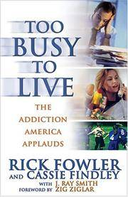 TOO BUSY TO LIVE - THE ADDICTION AMERICAN APPLAUDS