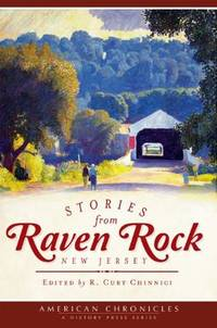 Stories from Raven Rock, New Jersey (American Chronicles)