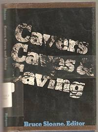 Cavers, Caves, and Caving by Bruce Sloane - Stated first edition - 1977-05-01 - from Dorothy Meyer - Bookseller (SKU: 310973)