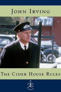 image of The Cider House Rules.   A Novel