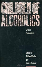 Children of Alcoholics: Critical Perspectives