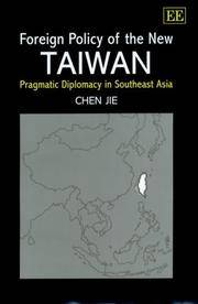 Foreign Policy of the New Taiwan: Pragmatic Diplomacy in Southeast Asia