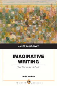 Imaginative Writing: The Elements of Craft (Penguin Academics Series) (3rd Edition) (Paperback)