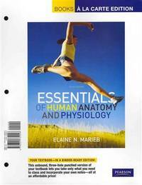 Essentials of Human Anatomy and Physiology by Marieb a la Carte by  Elaine N Marieb - 2011-01-21 - from GOTbooks (SKU: SKU0321762355)