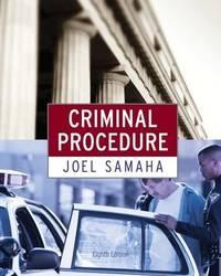 Criminal Procedure by  Joel Samaha - Hardcover - 2011-01-01 - from Universal Textbook (SKU: SKU0038998)