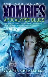 Xombies: Apocalypse Blues - Xombies vol. 1