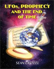 UFOs, Prophecy and the End of Time