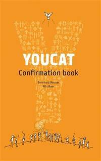 YOUCAT Confirmation Book: Student Book Paperback