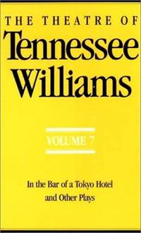 The Theatre Of Tennessee Williams, Vol 1