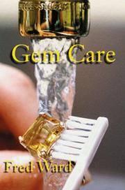 Gem Care (Fred Ward Gem Book Series