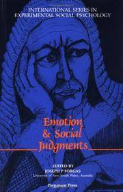 Emotion and Social Judgements (International Series in Experimental Social Psychology)