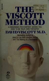 The Viscott Method David Viscott M.D