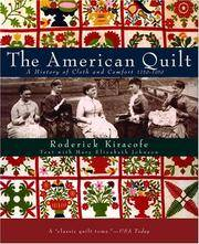 image of The American Quilt: A History of Cloth and Comfort 1750-1950