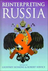 Reinterpreting Russia (Hodder Arnold Publication)