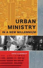 Urban Ministry in a New Millenium