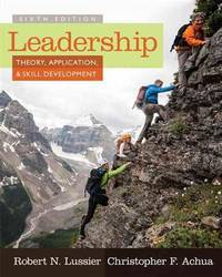 Leadership: Theory, Application, & Skill Development (6th US Edition)