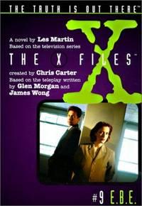 E.B.E. (X-Files (HarperCollins Age 9-12))