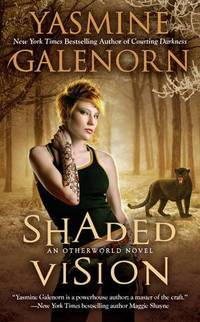 Shaded Vision by Yasmine Galenorn - Paperback - 2012 - from Endless Shores Books and Biblio.com