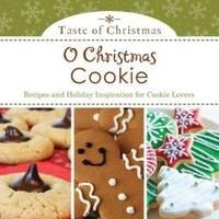 O Christmas Cookie Paperback (Taste of Christmas)