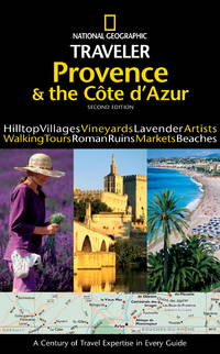 NATIONAL GEOGRAPHIC TRAVELER - PROVENCE & THE COTE D'AZUR Provence and the  Cote D'Azur