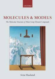 Molecules and Models The molecular structures of main group element compounds (Hardback)