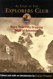 As Told at the Explorers Club by  George (ed.) Plimpton - 1st - 2003 - from AardBooks (SKU: MAIN007784I)