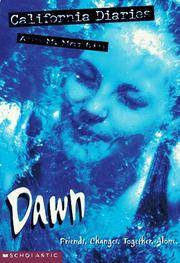 Dawn (California Diaries, No. 1) by  Ann M Martin - from Wonder Book and Biblio.com
