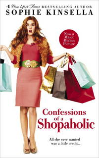 Confessions of a Shopaholic (Movie Tie-in Edition) (Shopaholic Series) by  Sophie Kinsella - Paperback - 2008 - from Robinson Street Books, IOBA and Biblio.co.uk