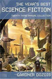 THE YEAR'S BEST SCIENCE FICTION TWENTY THIRD ANNUAL COLLECTION