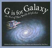 G is for Galaxy: An Out of This World Alphabet (Science Alphabet)