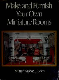 Make and Furnish Your Own Miniature Rooms