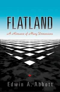 image of Flatland:  A Romance of Many Dimensions.