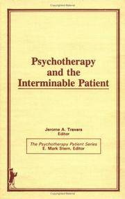 Psychotherapy and the Interminable Patient (Psychotherapy Patient)