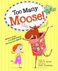 Too Many Moose! by  Lisa Bakos - Hardcover - from Good Deals On Used Books (SKU: 00018499438)
